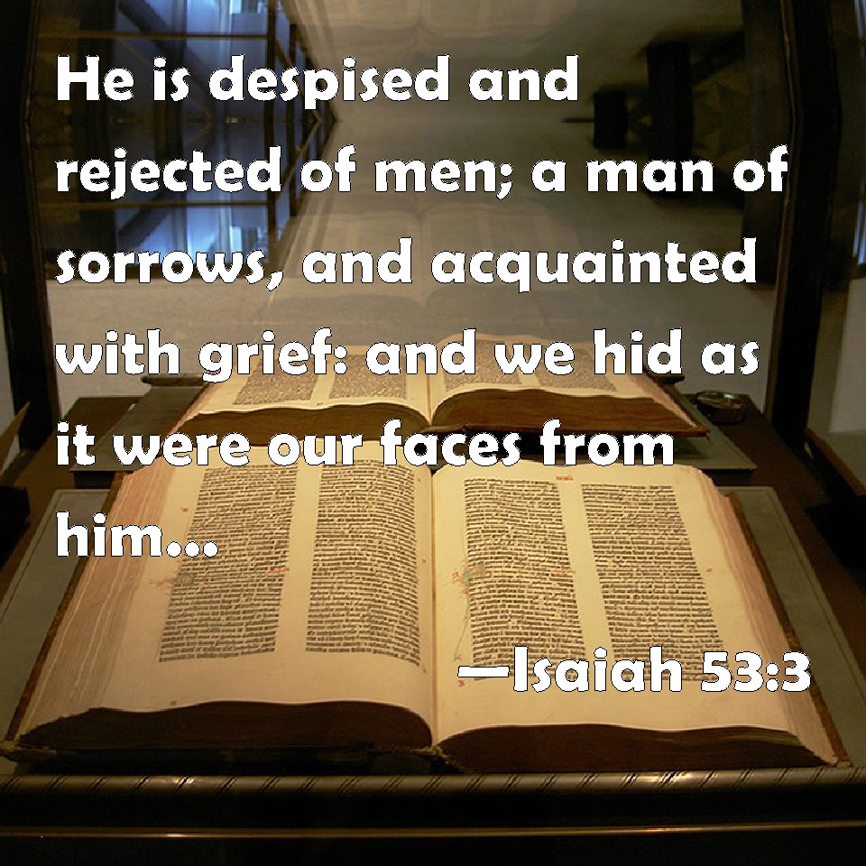 March 23 Isaiah 53 3