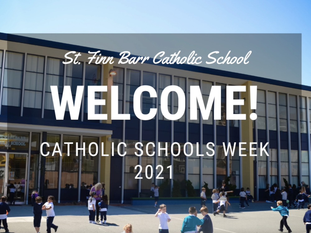 Catholic Schools Week Welcome (2021) image for St. Finn Barr Catholic School - undefined